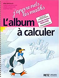 J'apprends les maths, GS. Album à calculer