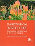 Environmental Horticulture: Science and Management of Green Landscapes (Modular Texts)