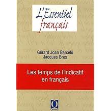 Les temps de l'indicatif en français