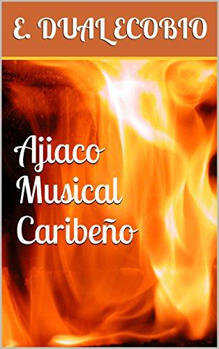 Ajiaco Musical Caribeño por E. Dual Ecobio