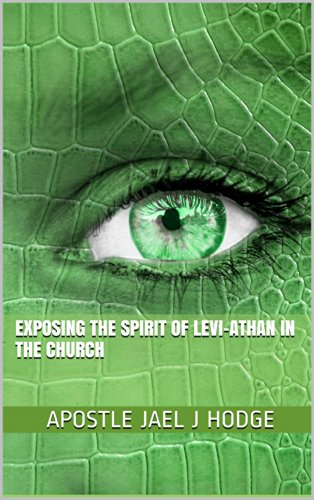 Exposing the Spirit of Leviathan in the Church eBook
