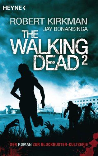 The Walking Dead 2: Roman (The Walking Dead-Romane)