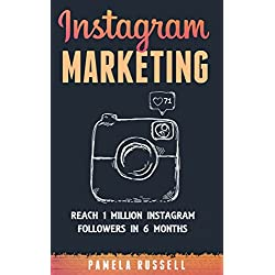 Instagram Marketing: Grow Your Instagram page to 1 million followers In Under 6 months. (Dominating the Instagram Game) (English Edition)