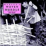 Making a Woven Hurdle (Making...S.)