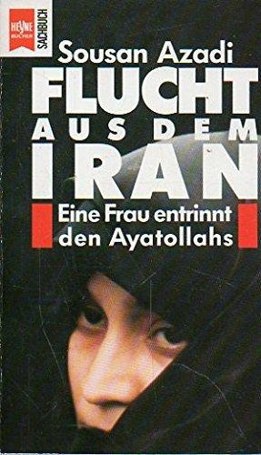 Flucht aus dem Iran