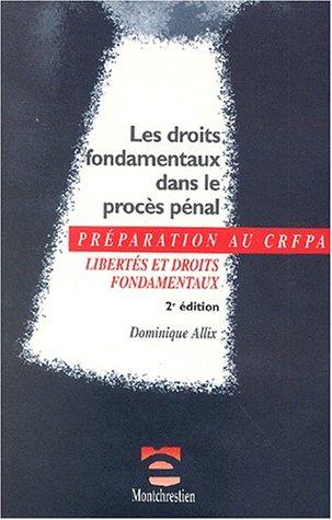 Droits fondamentaux dans le procès, 2e édition par D. Allix