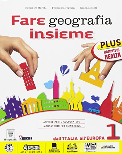 Fare geografia insieme. Plus. Atlante-Realt-Italia delle regioni. Per la Scuola media. Con e-book. Con espansione online: 1