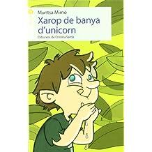 Xarop de banya d'unicorn (La formiga)