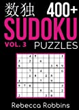 Sudoku: 400+ Sudoku Puzzles (Easy, Medium, Hard, Very Hard): Volume 3 (Sudoku Puzzle Book)