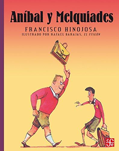 Aníbal y Melquiades: 0 (A la Orilla del Viento)