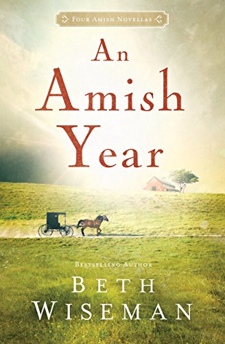 An Amish Year Four Amish Novellas Thorndike Press Large Print Christian Fiction
