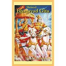 Shrimad Bhagavad Gita: Text und Erläuterungen von Swami Sivananda