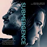 #7: Submergence - Original Motion Picture Soundtrack [Fernando Velazquez] [Varese Sarabande: 302 067 562 8]