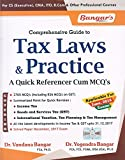 Aadhya Prakashan's Comprehensive Guide to Tax Laws & Practice A Quick Referencer Cum MCQ's for CS Executive June 2018 Exam by Dr. Yogendra Bangar
