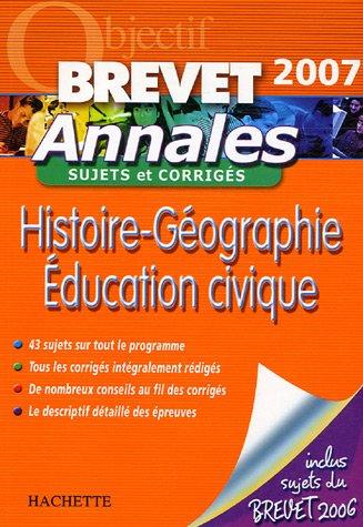 Histoire-Géographie Education civique : Annales Sujets et corrigés