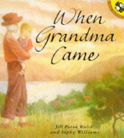 When grandma came.