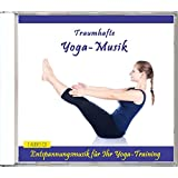 Traumhafte Yoga-Musik - Sphärische Entspannungsmusik für Ihr Yoga-Training