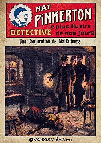 Nat Pinkerton - Une Conjuration de Malfaiteurs por Auteur Inconnu