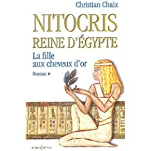 Nitocris, Reine d'Égypte, tome 1 : La Fille aux cheveux d'or