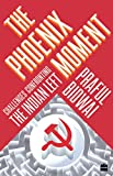 The Phoenix Moment : Challenges Confronting the Indian Left