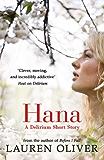 Hana: A Delirium Short Story (Delirium Series)