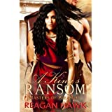 { A KING'S RANSOM: MASTERS OF PLEASURE } By Hawk, Reagan ( Author ) [ Apr - 2013 ] [ Paperback ]
