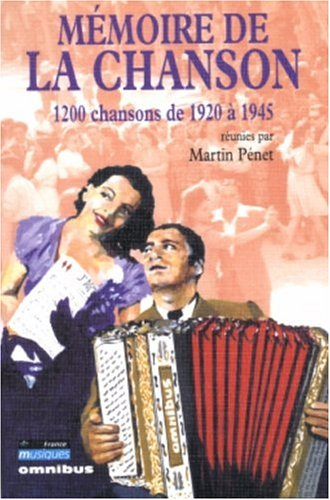 Mémoire de la chanson, tome 2 : 1200 chansons de 1920 à 1945 par Martin Pénet
