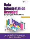 Data Interpretation Decoded: DI and Data Sufficiency for Prelims & Mains