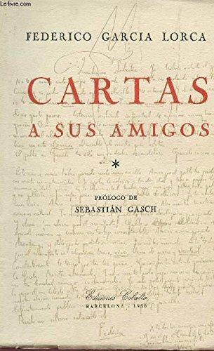 CARTAS A SUS AMIGOS. Sebastián Gasch, Guillermo de Torre, Ana María Dalí, Angel Ferrant y Juan Guerrero