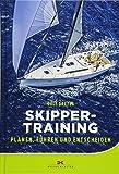 Skippertraining: Planen, Führen und Entscheiden