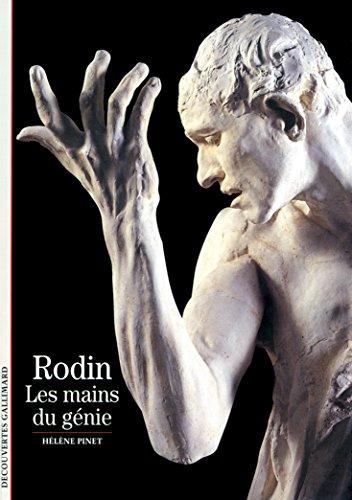 Rodin: Les mains du génie par Hélène Pinet