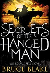 Secrets of the Hanged Man (Icarus Fell Series Book 3) (English Edition)