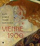 Vienne 1900 - Klimt Schiele Moser Kokoschka