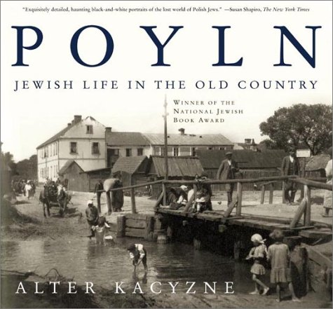 Poyln: Jewish Life in the Old Country