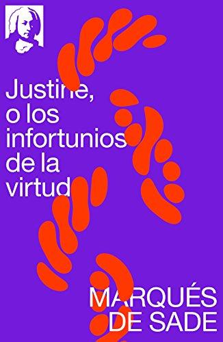 Justine, o los infortunios de la virtud por Marqués de Sade