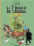 Lis aventuro de Tintin : Li 7 boulo de cristau