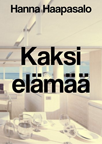 Kaksi elämää (Finnish Edition)