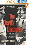 The Devil's Disciples: The Life and T...