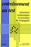 Entraînement au test: Structures syntaxiques de l'espagnol