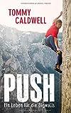 Push: Ein Leben für die Bigwalls - Tommy Caldwell