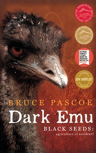 Dark Emu: Black seeds agriculture or accident? (English Edition)