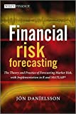Financial Risk Forecasting: The Theory and Practice of Forecasting Market Risk with Implementation in R and Matlab (Wiley Finance Series)