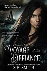 Voyage of the Defiance: Breaking Free by S. E. Smith (2015-11-20)