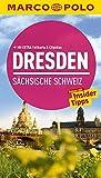 MARCO POLO Reiseführer Dresden, Sächsische Schweiz: Reisen mit Insider-Tipps - Mit EXTRA Faltkarte & Cityatlas - Angela Stuhrberg