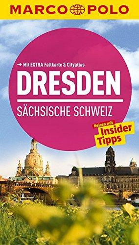 MARCO POLO Reiseführer Dresden, Sächsische Schweiz: Reisen mit Insider-Tipps. Mit EXTRA Faltkarte & Cityatlas -