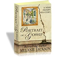 Portrait of a Gossip (Miss Henry Cozy Mysteries Book 1)