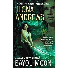 Bayou Moon (A Novel of the Edge Book 2) (English Edition)