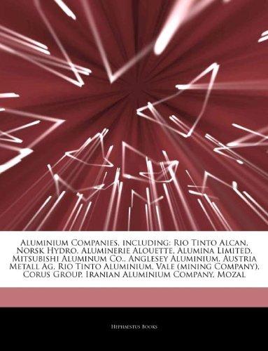 articles-on-aluminium-companies-including-rio-tinto-alcan-norsk-hydro-aluminerie-alouette-alumina-li
