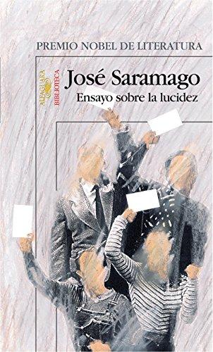 Ensayo sobre la lucidez por José Saramago