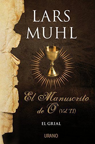 El manuscrito de O, Vol. II (Crecimiento personal) por Lars Muhl